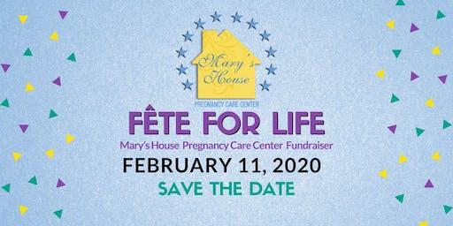 Fête For Life - A Mary's House Pregnancy Care Center Fundraiser
