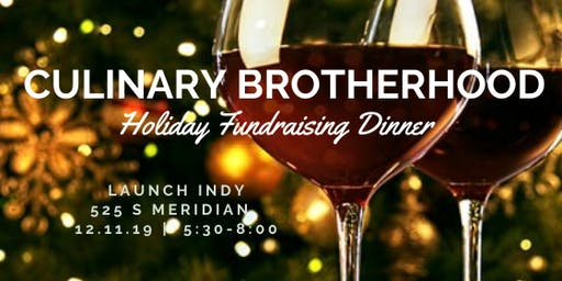 Culinary Brotherhood Holiday Fundraising Dinner