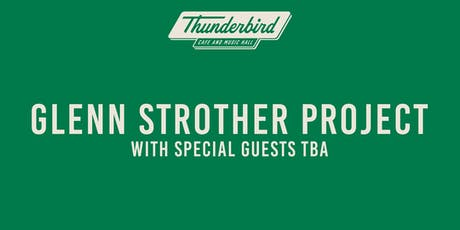 Glenn Strother Project & Unsupervibed tickets