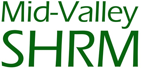 Mid-Valley SHRM February Membership Meeting- Legal Updates for 2020 tickets