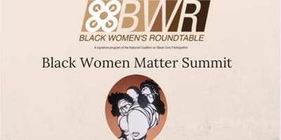 Black Women Matter Summit