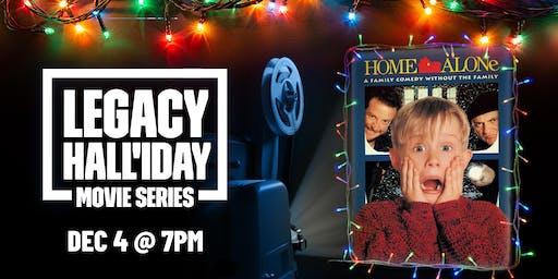 Legacy Hall'iday Movie Series: Home Alone