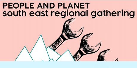 People & Planet: South East Regional Gathering tickets