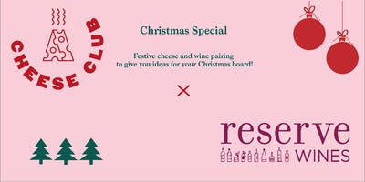 Cheese Club MCR - Christmas Special at Reserve Wines Didsbury