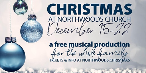Northwoods Church Christmas Production 2019