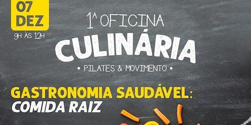 1°Oficina Culinária Pilates&Movimento