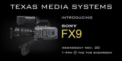 Introducing the Sony FX9