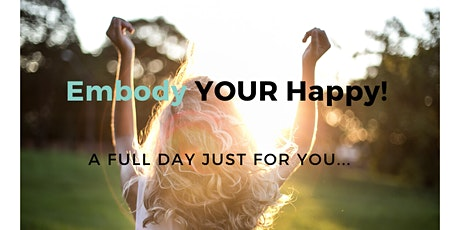 Embody YOUR Happy! tickets