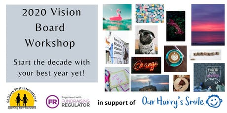2020 Vision Board Workshop Supporting Our Harry's Smile tickets