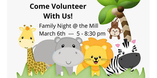 Volunteer Opportunity- March Family Night!