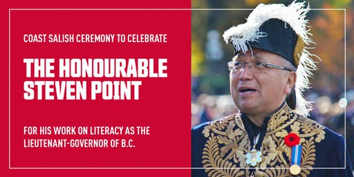 Celebrate with the Honourable Steven Point for his work on literacy