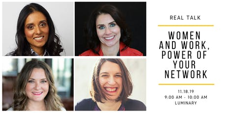 Real Talk: Women and Work, Power of Your Network tickets