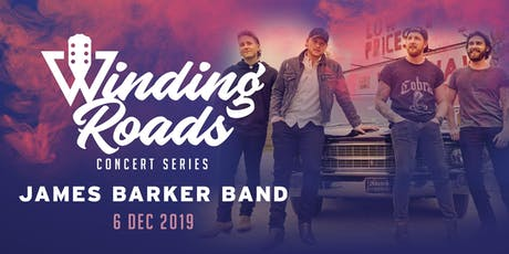 Winding Roads Live with James Barker Band  tickets