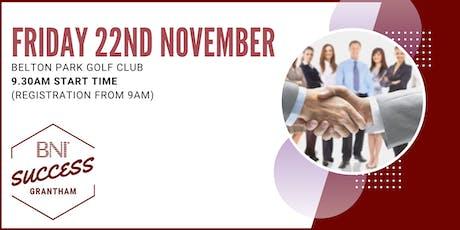 BNI Success Grantham - Network meeting 22nd November tickets