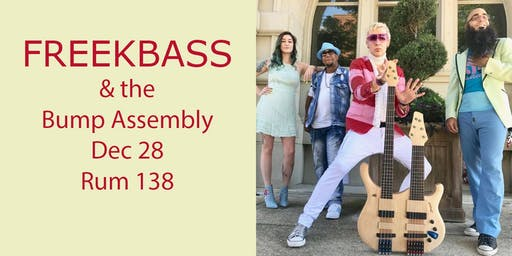 FreekBass and the Bump Assembly are Back!