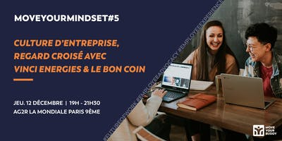 MoveYourMindset#5 : Culture d'entreprise, regard croisé Vinci Energies & Le Bon Coin