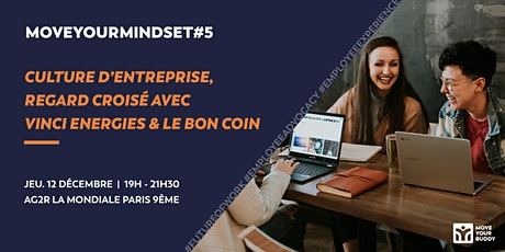 MoveYourMindset#5 : Culture d'entreprise, regard croisé Vinci Energies & Le Bon Coin billets