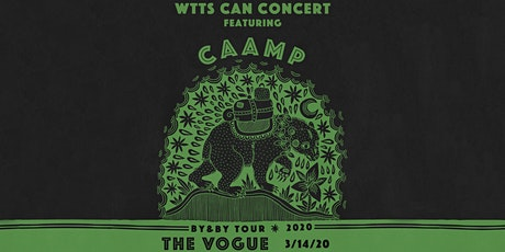 CANCELLED:  Caamp w/ Bendigo Fletcher @ The Vogue tickets