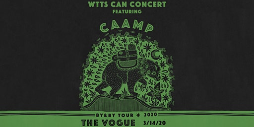 (SOLD OUT) Caamp w/ Bendigo Fletcher @ The Vogue