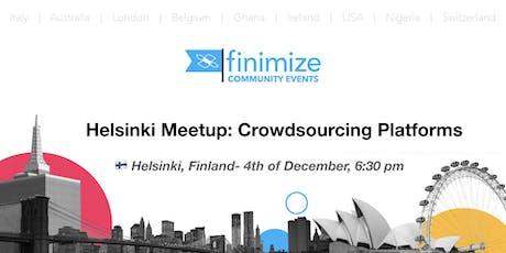 #Finimize Community Presents: Helsinki Meetup: Crowdsourcing Platforms tickets