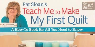 """""""My First Quilt"""" - Beginner's Quilt Class, 4-week series"""