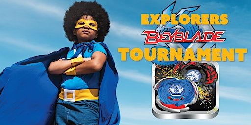 BeyBlade Battle Tournaments at World Explorers