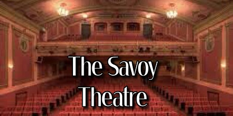 The Savoy  Theatre Monmouth -  Ghost Hunt tickets