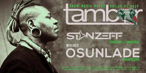 Tambor Holiday Party w/ Osunlade + Stan Zeff