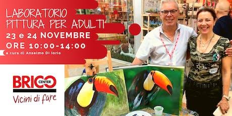 Laboratorio pittura  Adulti di Bricocenter Bufalotta biglietti