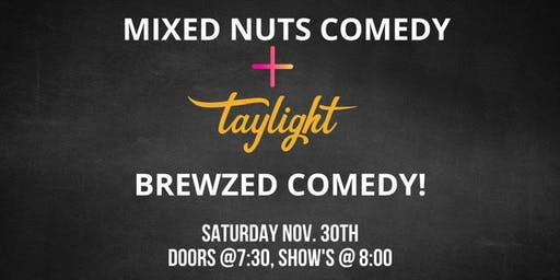 Brewzed Comedy @ Taylight