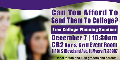 Free College Financial Strategies Seminar/Any college for lowest cost tickets