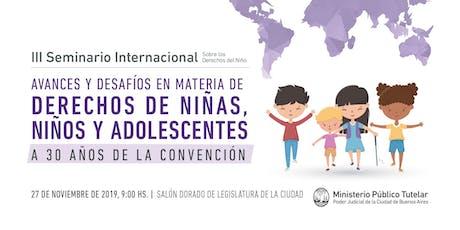 III Seminario Internacional sobre Derechos del Niño. entradas