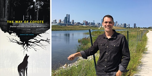 Shared Journeys in the Urban Wilds with Gavin Van Horn