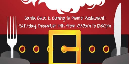 Brunch with Santa at Pronto!