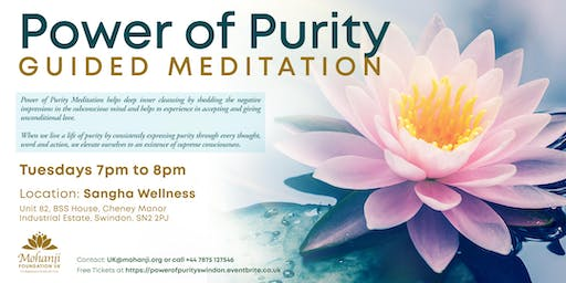 Power of Purity - Guided Meditation (Swindon)