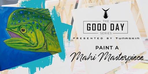 Paint a Mahi Masterpiece