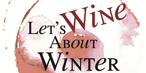 Let's Wine About Winter In Niwot 2020