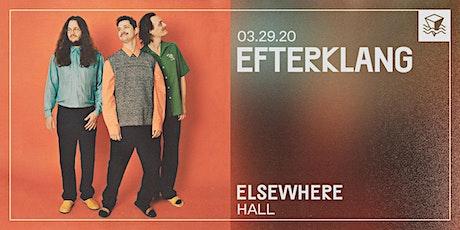 Efterklang @ Elsewhere (Hall)