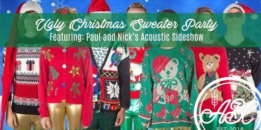Ugly Christmas Sweater Party featuring Paul and Nick's Acoustic