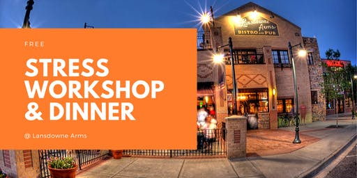 FREE Stress Workshop & Dinner