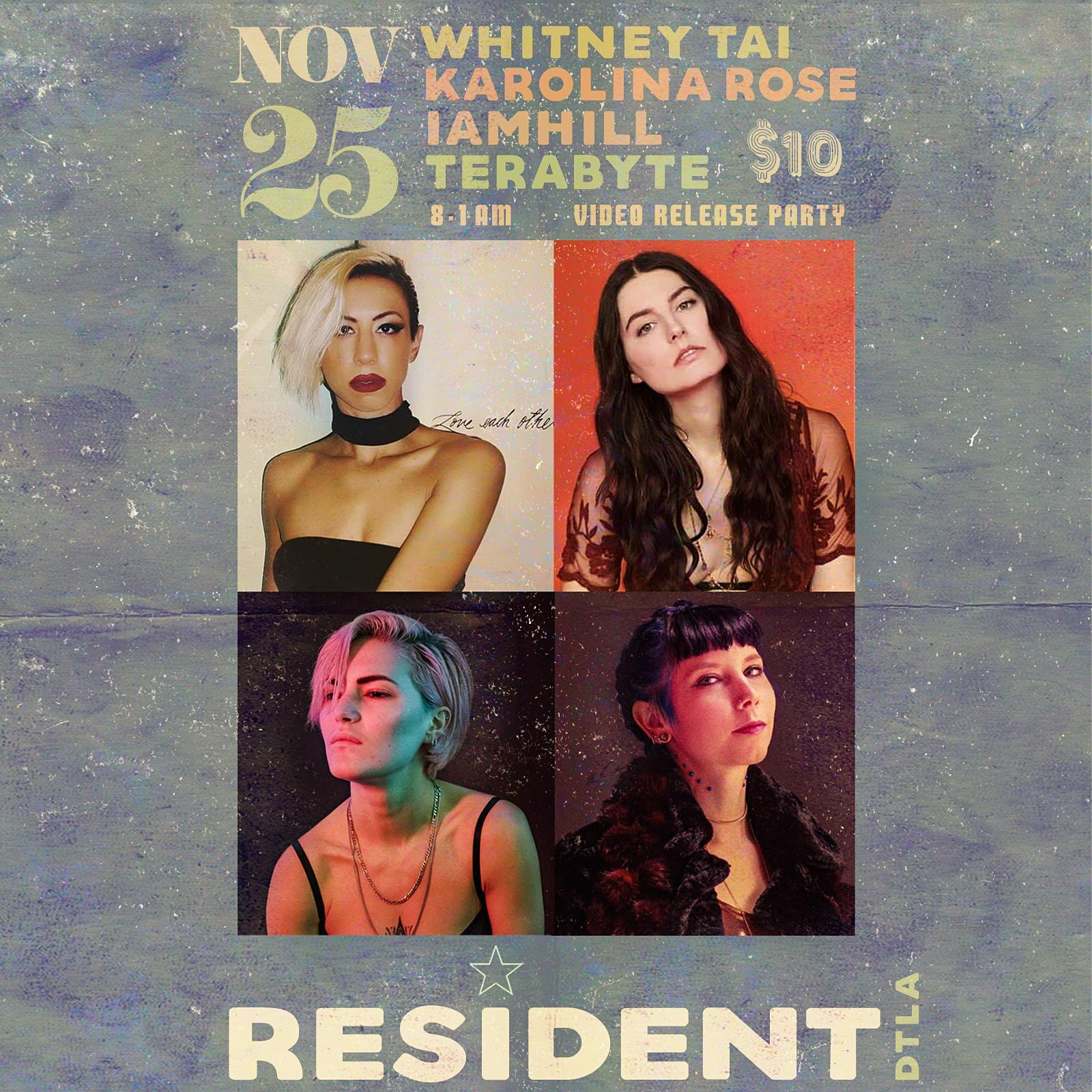 Music Video Release Party w/ Whitney Tai, Karolina Rose, IAMHILL & Terabyte