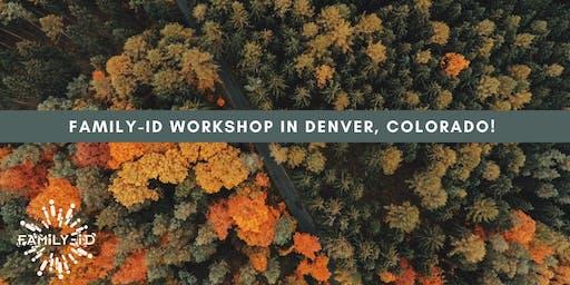 Denver  CO. Family-iD Workshop.