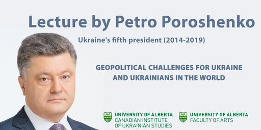 PETRO POROSHENKO | UKRAINE'S FIFTH PRESIDENT (2014-2019) |GEOPOLITICAL CHALLENGES FOR UKRAINE AND UKRAINIANS IN THE WORLD