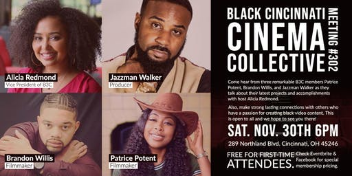 Black Cincinnati Cinema Collective [B3C] Meeting #302