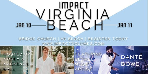 Impact Virginia Beach | Ft. Dante Bowe