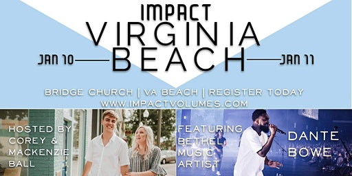 Impact Virginia Beach | Ft. Dante Bowe