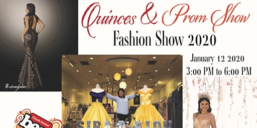 Quinceaneras & Prom 2020 Expo & Fashion Show