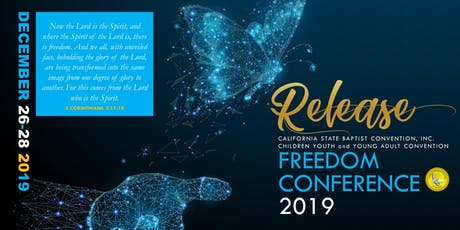 CYYA 2019 FREEDOM CONFERENCE - RELEASE tickets