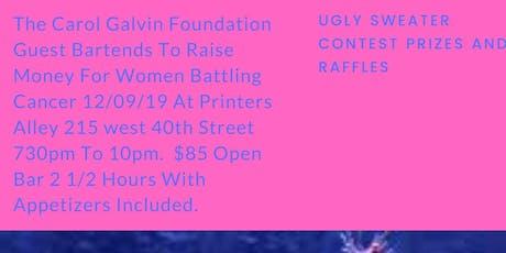 Carol Galvin Foundation Guest Bartend 2 Raise Money 4 Women Battling Cancer tickets