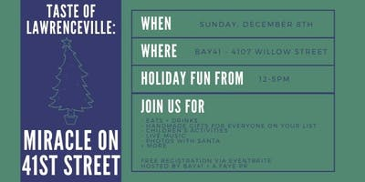 Taste of Lawrenceville: Miracle on 41st Street